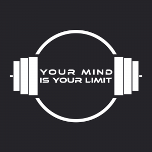 Your Mind Is Your Limit